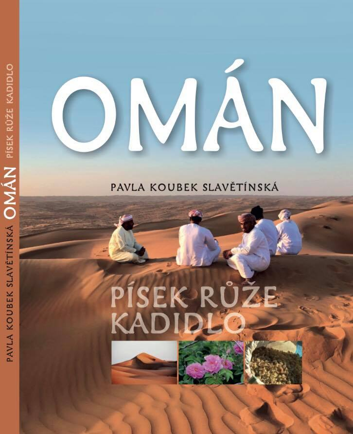 Průvodce Omán-písek,růže, kadidlo